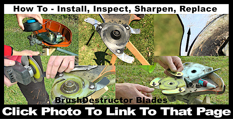 This photo links you to the page with information and instruction on how to install, inspect, sharpen, replace and get the best from a BrushDestructor blade